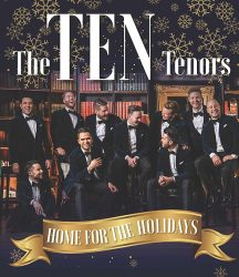 The TEN Tenors  Home for the Holidays @ Ocean City Performing Arts Center | Ocean City | Maryland | United States