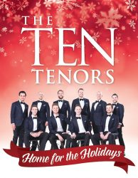 The Ten Tenors - Home for the Holidays @ OC Performing Arts Center