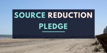 Source Reduction Pledge